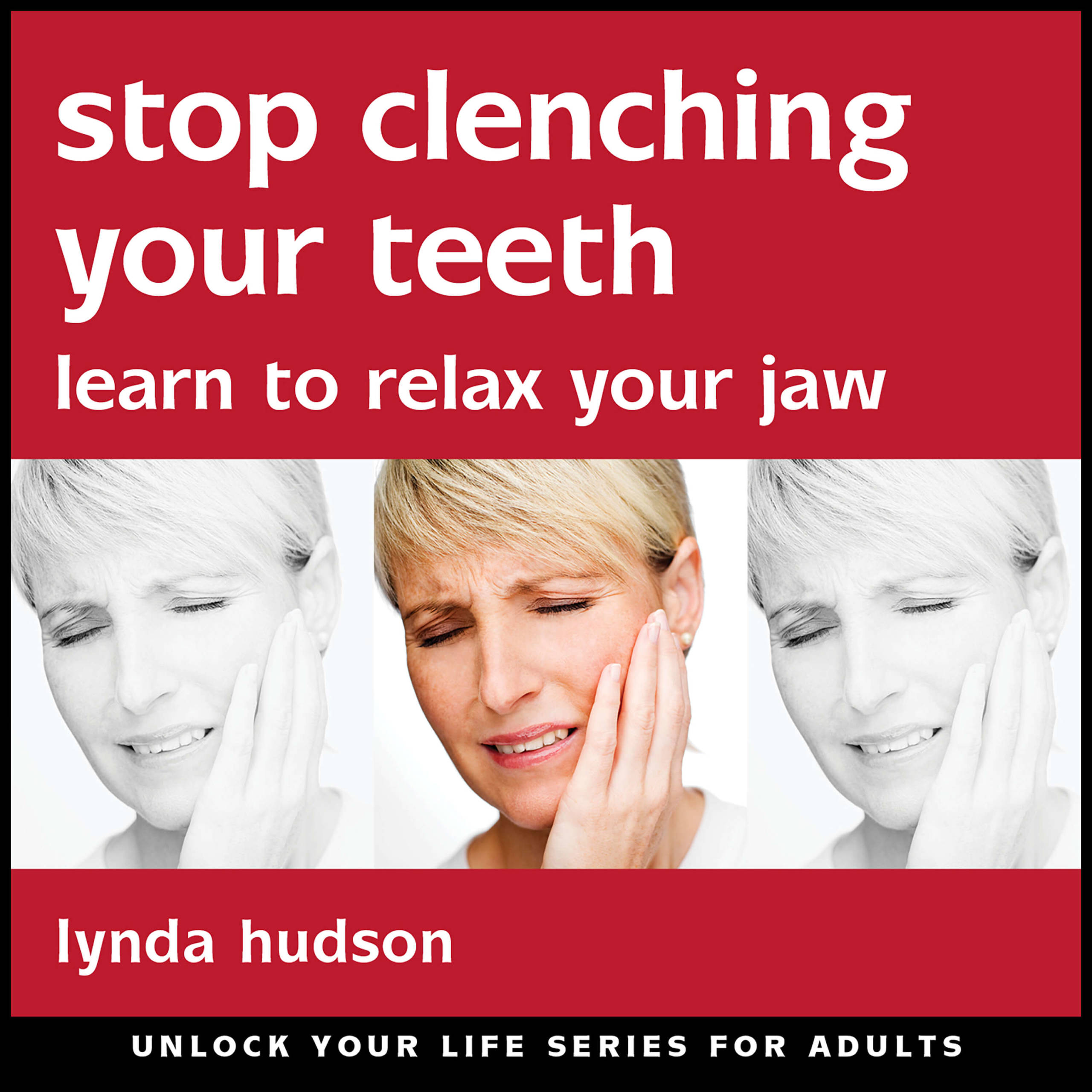 Stop clenching your teeth