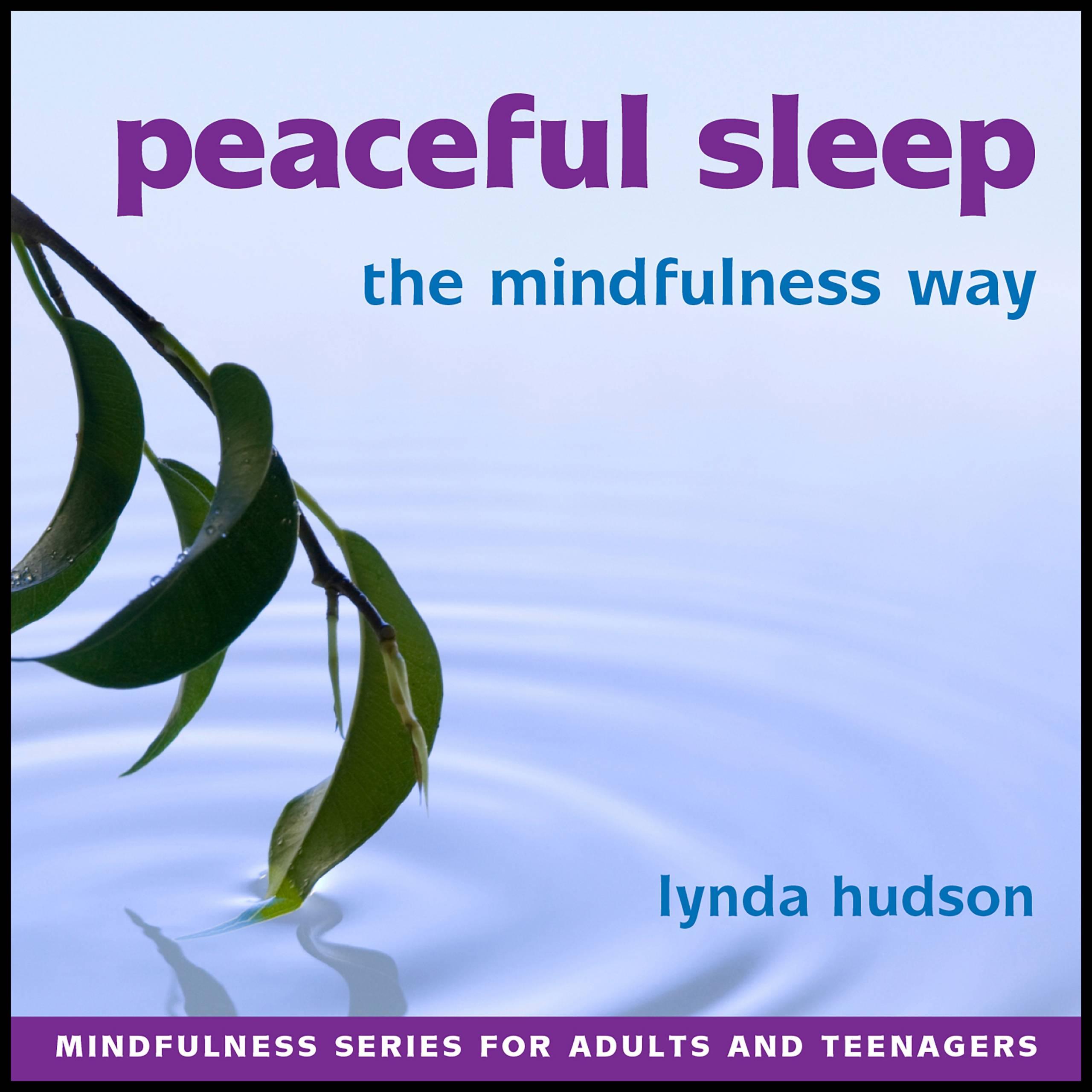 Peaceful sleep the mindfulness way