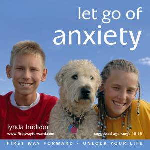 Let go of Anxiety