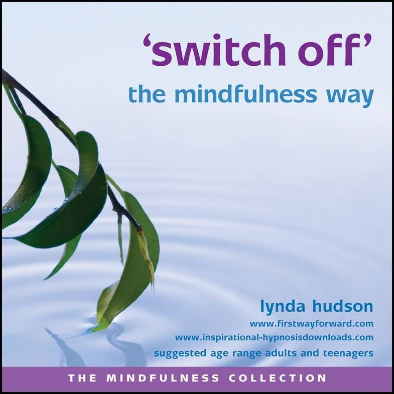 Switch off the mindfulness way