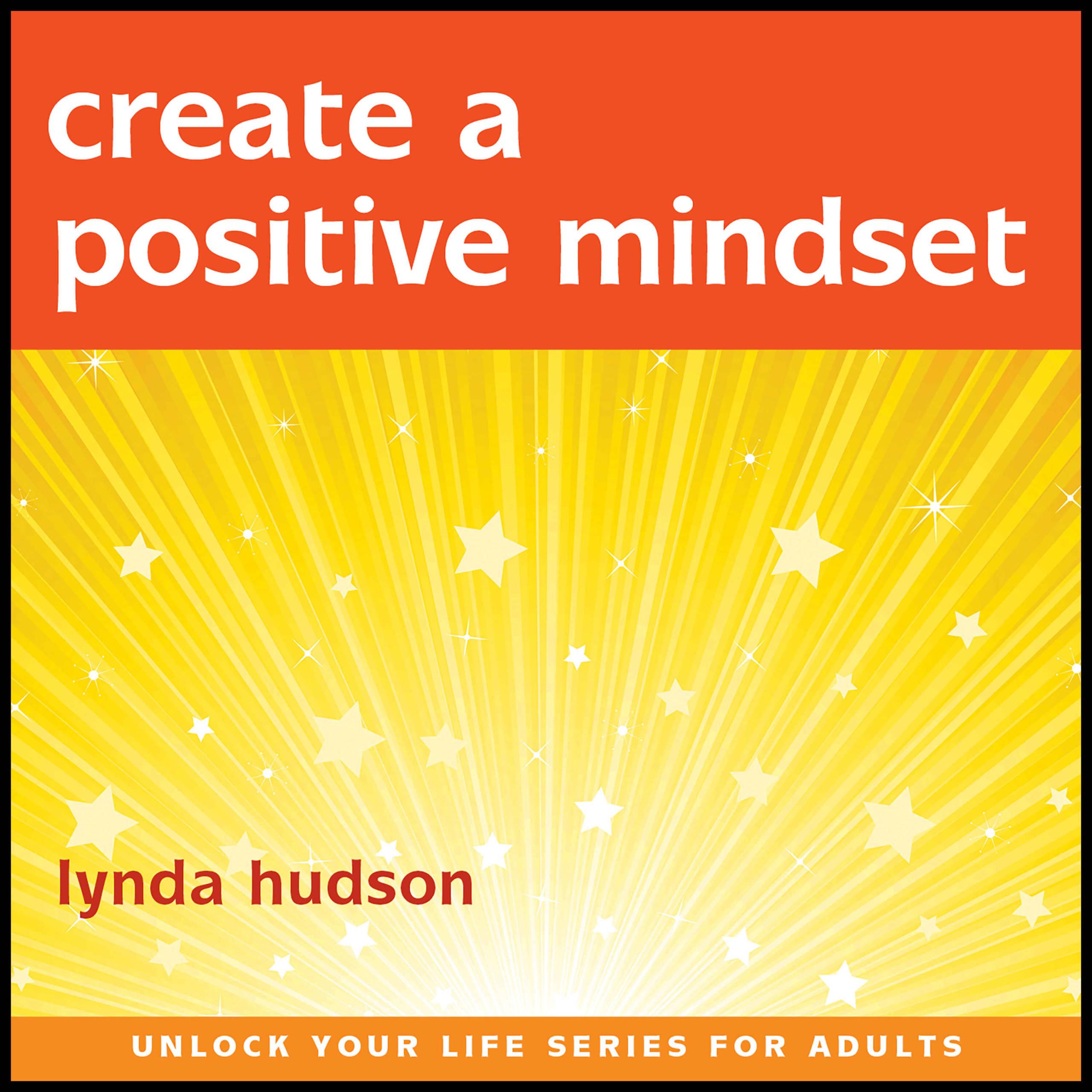 Create A Positive Mindset