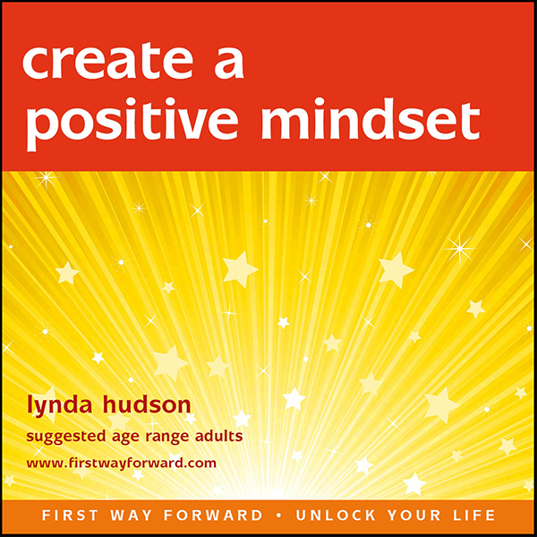 Create A Positive Mindset