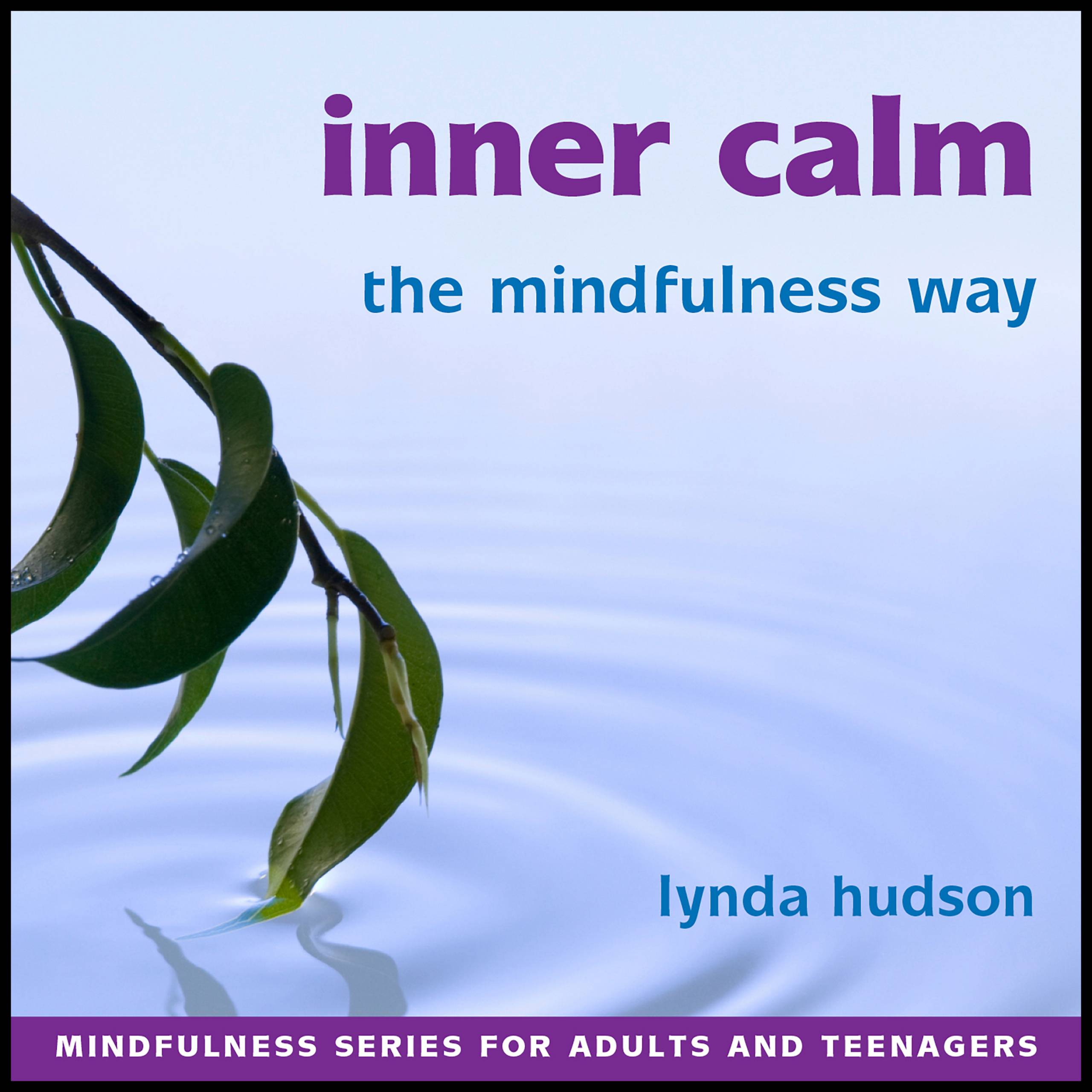 Inner Calm the Mindfulness Way