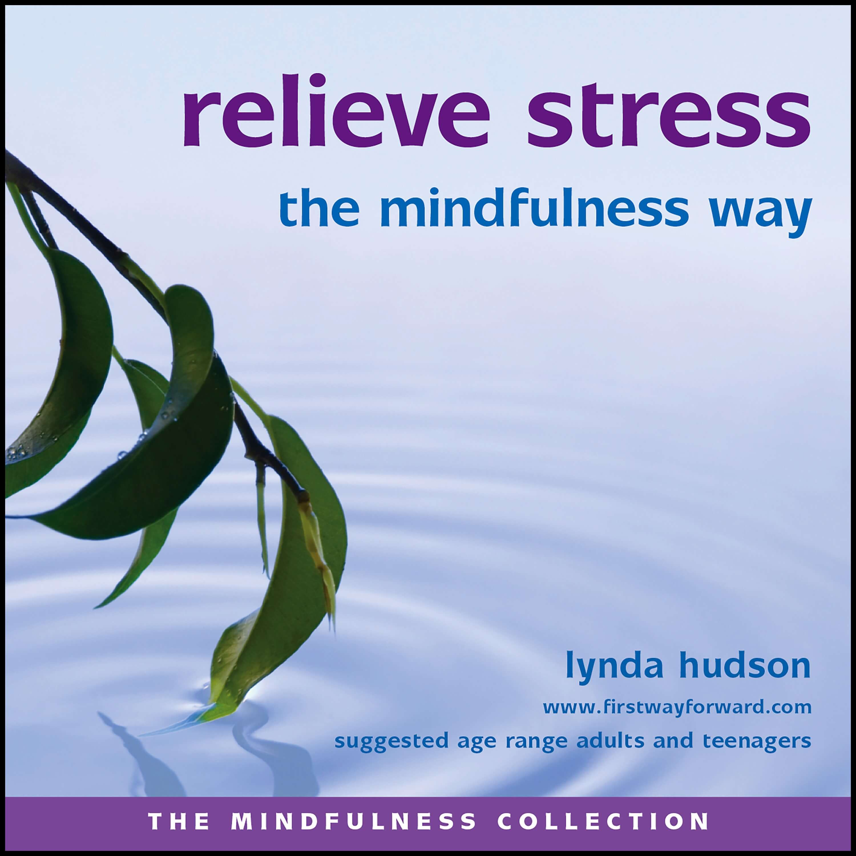 Relieve stress the mindfulness way
