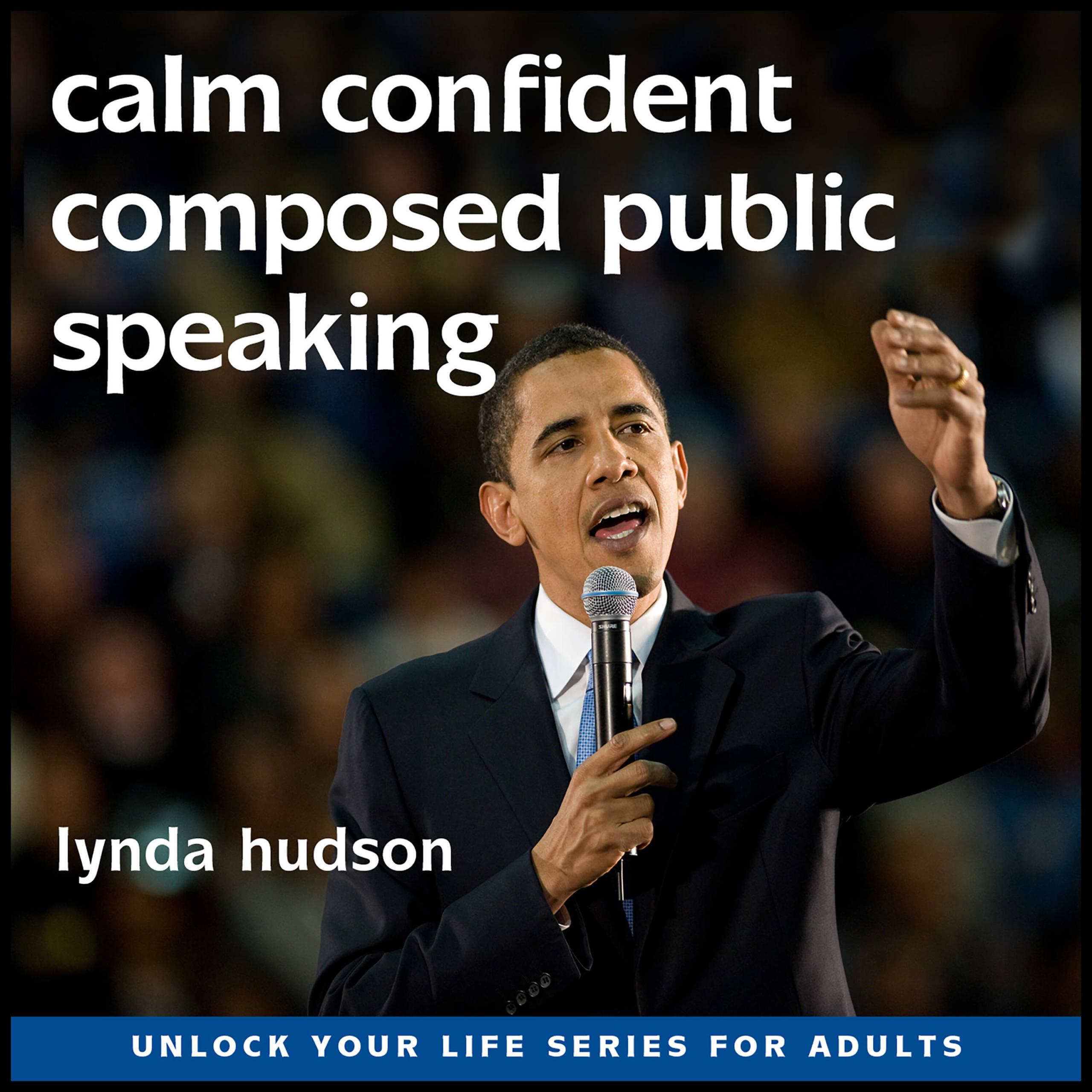 Calm, confident composed public speaking