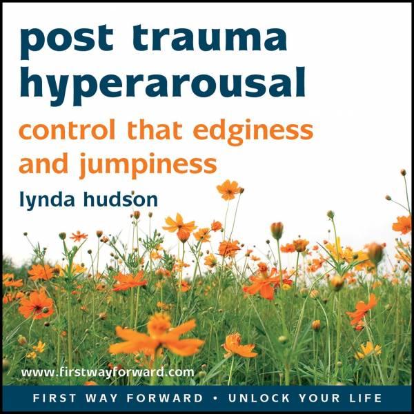 Post Trauma Hyperarousal