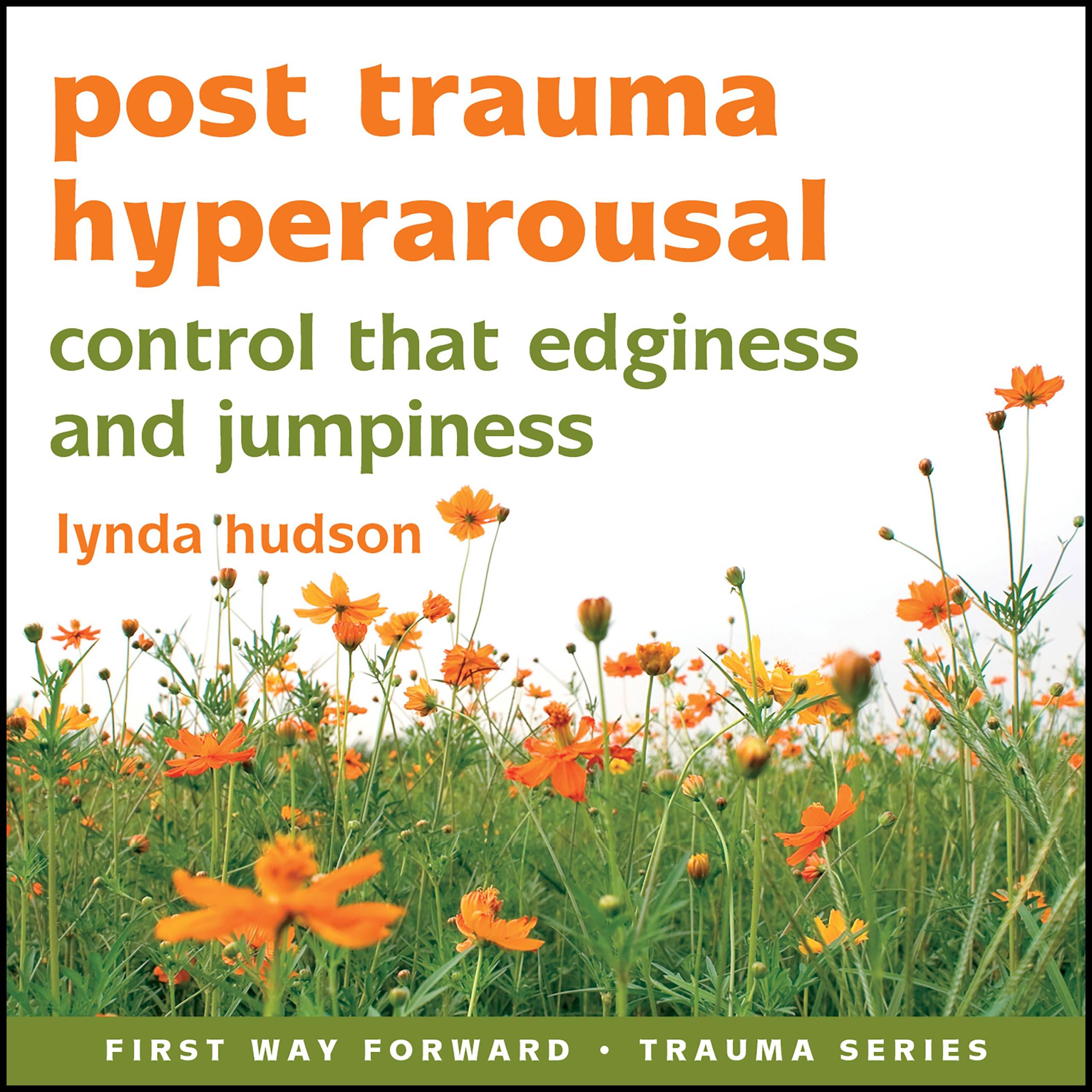Post Trauma Hyperarousal