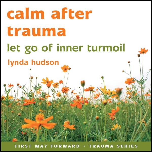 calm after trauma - hypnotherapy recording